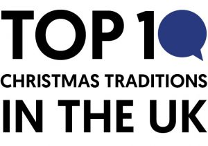 Top 10 Christmas traditions in the UK